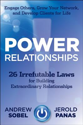 Image for Power Relationships: 26 Irrefutable Laws for Building Extraordinary Relationships