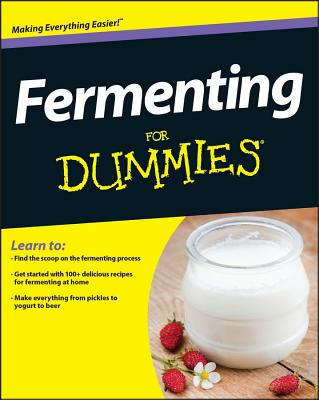 Fermenting For Dummies, Marni Wasserman and Amelia Jeanroy