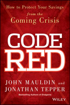 Image for CODE RED : HOW TO PROTECT YOUR SAVINGS F