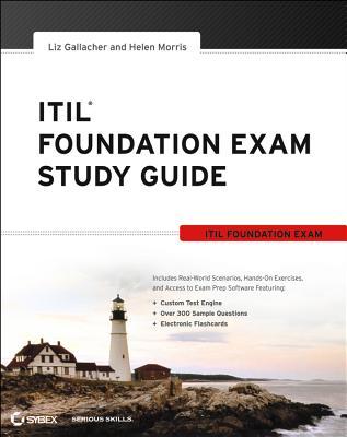 ITIL Foundation Exam Study Guide, Gallacher, Liz; Morris, Helen