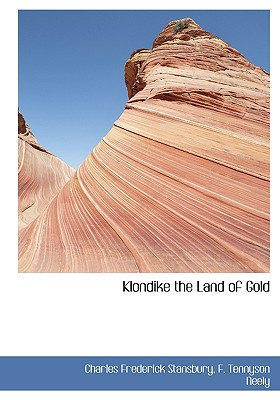 Image for Klondike the Land of Gold
