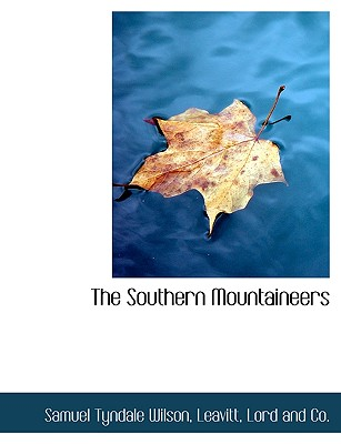 The Southern Mountaineers, Wilson, Samuel Tyndale