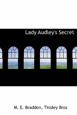 Lady Audley's Secret, Braddon, M. E.