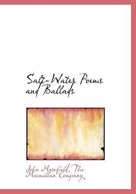 Salt-Water Poems and Ballads, Masefield, John