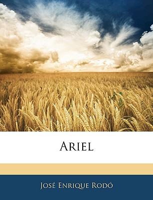 Ariel, Jose Enrique Rodo  (Author)
