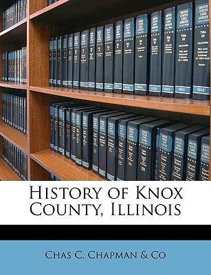 History of Knox County, Illinois, Chapman & Co, Chas C.