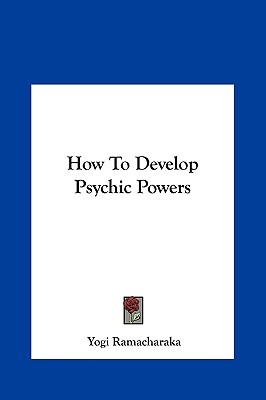 Image for How To Develop Psychic Powers