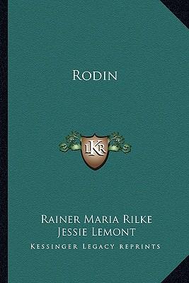 Rodin, Rilke, Rainer Maria
