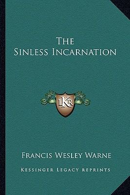 Image for The Sinless Incarnation