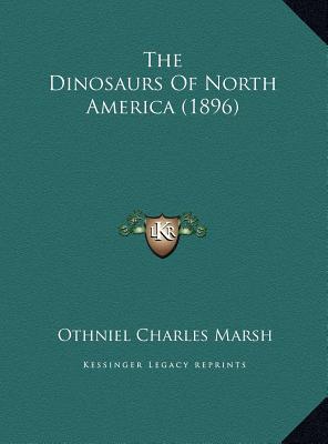 The Dinosaurs Of North America (1896), Marsh, Othniel Charles