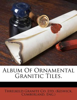 Album Of Ornamental Granitic Tiles.
