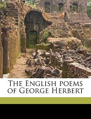 The English poems of George Herbert, Herbert, George; Palmer, George Herbert