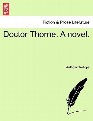 Doctor Thorne. A novel. Vol. II, Trollope, Anthony