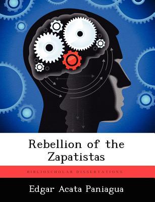 Rebellion of the Zapatistas, Paniagua, Edgar Acata