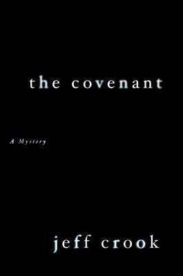 The Covenant: A Mystery (Jackie Lyons Mystery), Crook, Jeff