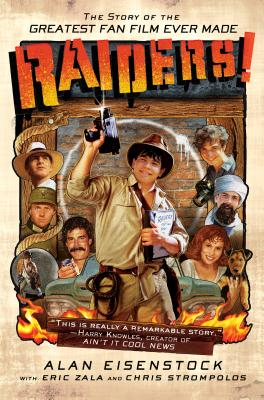 Image for Raiders!: The Story of the Greatest Fan Film Ever Made