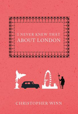 Image for I Never Knew That About London
