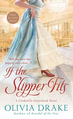 If the Slipper Fits, Olivia Drake