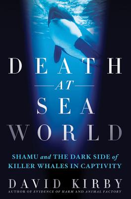 Image for DEATH AT SEAWORLD : SHAMU AND THE DARK S