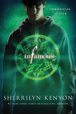 Infamous: Chronicles of Nick, Sherrilyn Kenyon