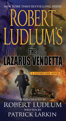 Image for Robert Ludlum's The Lazarus Vendetta: A Covert-One Novel