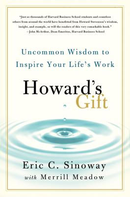 Image for Howard's Gift: Uncommon Wisdom to Inspire Your Life's Work