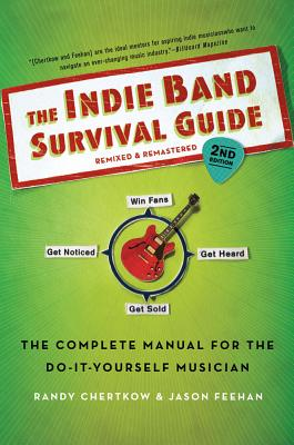 Indie Band Survival Guide, RANDY CHERTKOW