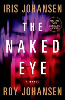 Image for The Naked Eye: A Novel (Kendra Michaels)