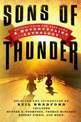 Image for Sons of Thunder: Writing from the Fast Lane: A Motorcycling Anthology