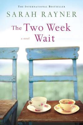 The Two Week Wait, Rayner, Sarah
