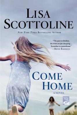 Come Home, Scottoline, Lisa