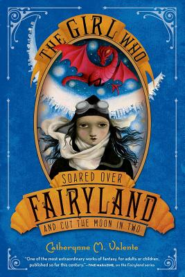 Image for THE GIRL WHO SOARED OVER FAIRLYLAND AND CUT THE MOON IN TWO (signed)