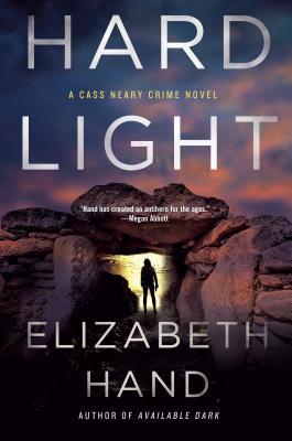 Hard Light: A Cass Neary Crime Novel, Elizabeth Hand