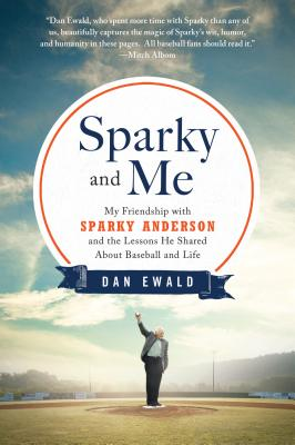 SPARKY AND ME, DAN EWALD