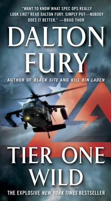 Tier One Wild: A Delta Force Novel, Dalton Fury