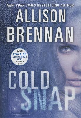 Cold Snap (Lucy Kincaid Novels), Brennan, Allison