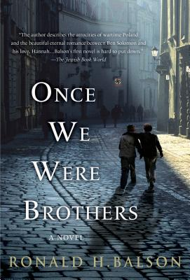 ONCE WE WERE BROTHERS, BALSON, RONALD H.