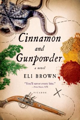 Image for Cinnamon and Gunpowder: A Novel