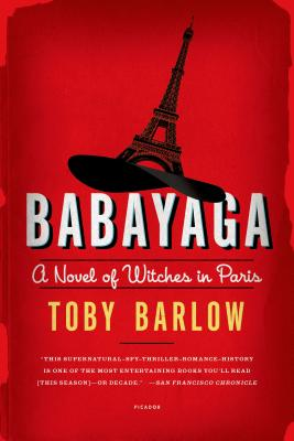 Image for Babayaga: A Novel of Witches in Paris