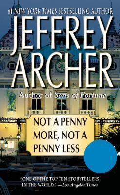 Not A Penny More Not A Penny Less, Jeffrey Archer