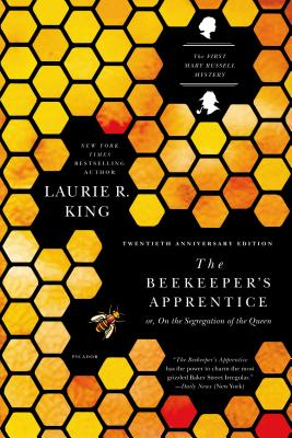 BEEKEEPER'S APPRENTICE (MARY RUSSELL, NO 1), KING, LAURIE R.