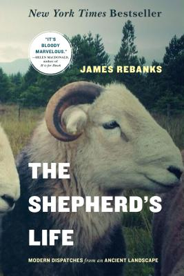 Image for SHEPHERD'S LIFE, THE MODERN DISPATCHES FROM AN ANCIENT LANDSCAPE