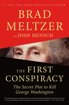 Image for The First Conspiracy: The Secret Plot to Kill George Washington