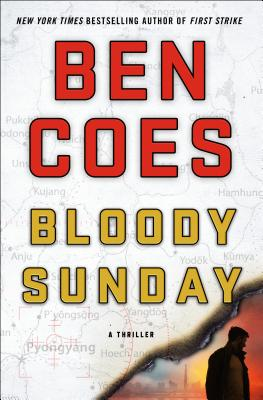 Image for BLOODY SUNDAY : A THRILLER