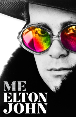 Image for Me: Elton John Official Biography