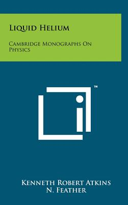 Image for Liquid Helium: Cambridge Monographs On Physics
