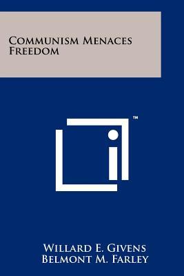 Image for Communism Menaces Freedom