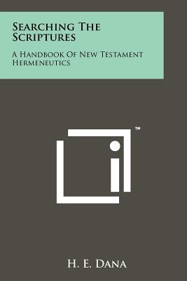 Image for Searching the Scriptures: A Handbook of New Testament Hermeneutics