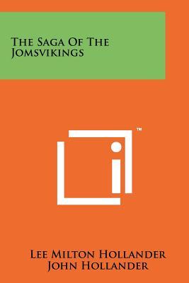 The Saga Of The Jomsvikings, Hollander, Lee Milton