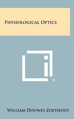 Physiological Optics, Zoethout, William Douwes